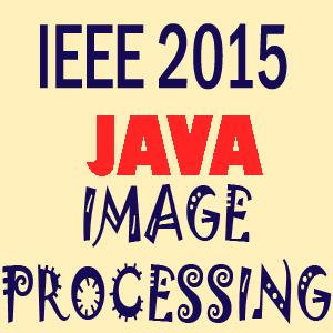 ieee 2015 java Image Processing