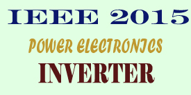 ieee 2015 power electronics inverter project titles