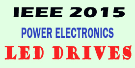 ieee 2015 power electronics led drives project titles