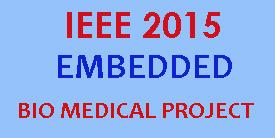 ieee 2015 embedded bio medical project titles